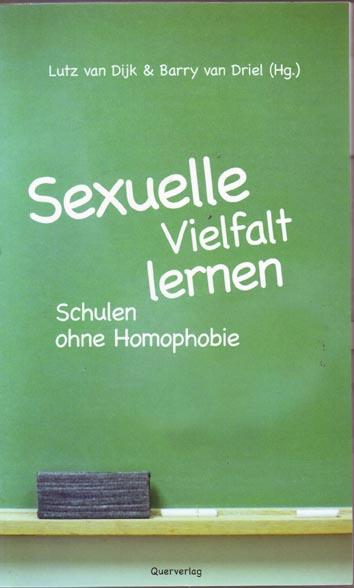 Sexuelle Vielfalt lernen – Schulen ohne Homophobie